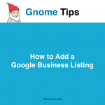 How to Add a Google Business Listing