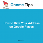 How to Hide Your Address on Google Places